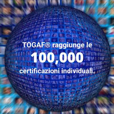 TOGAF® 9 supera il traguardo dei 100.000 certificati!