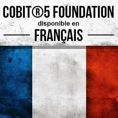 Cours COBIT® en ligne disponible en français!