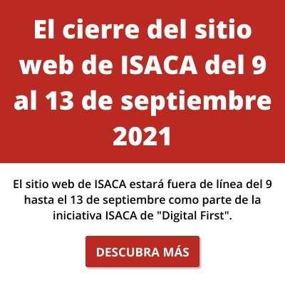 Cierre del sitio web de ISACA (9 de septiembre - 13 de septiembre)