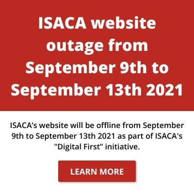 ISACA website outage (September 9th - September 13th)