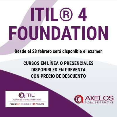 ¡Ha llegado ITIL® 4 Foundation!