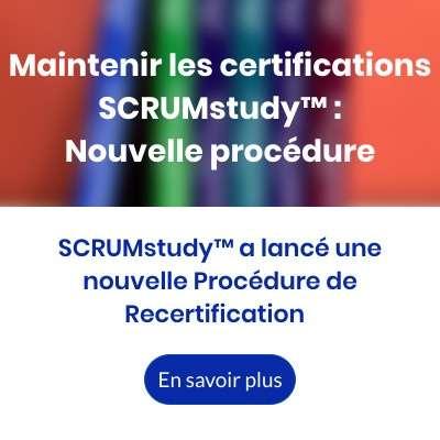 Maintenir les certifications SCRUMstudy - Nouvelle procédure