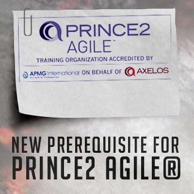 PRINCE2 Foundation, new prerequisite for PRINCE2 Agile