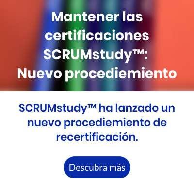 Mantener las certificaciones SCRUMstudy - Nuevo procediemiento