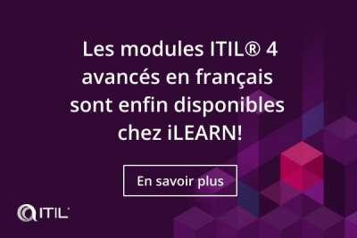 Les modules avancés de ITIL® 4 sont enfin disponibles en français !