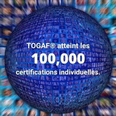 TOGAF® 9 franchit le cap des 100.000 certifications!